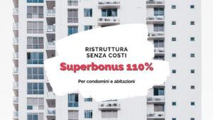 Superbonus 110& ristrutturare casa a costo zero